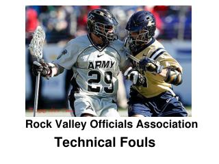 Rock Valley Officials Association Technical Fouls