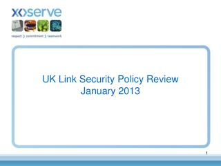 UK Link Security Policy Review January 2013