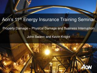 Aon's 11 th  Energy Insurance Training Seminar