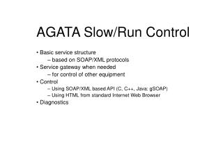 AGATA Slow/Run Control