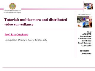 Tutorial:  multicamera  and distributed video surveillance