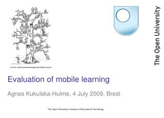 Evaluation of mobile learning