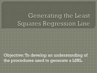 Generating the Least Squares Regression Line