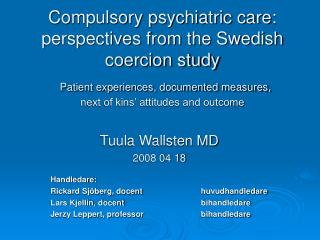 Tuula Wallsten MD 2008 04 18