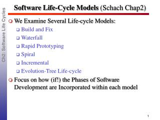 Software Life-Cycle Models  (Schach Chap2)