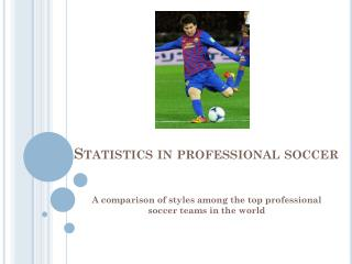 Statistics in professional soccer