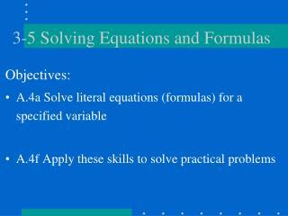 3-5 Solving Equations and Formulas
