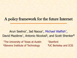 A policy framework for the future Internet