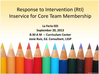 Response to Intervention (RtI) Inservice for Core Team Membership