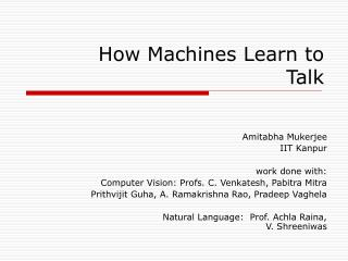 How Machines Learn to Talk