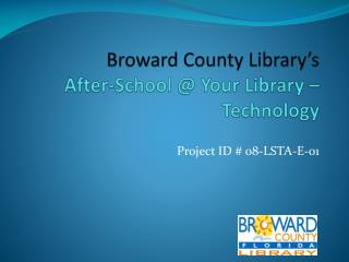 Broward County Library's After-School @ Your Library – Technology