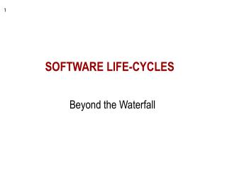 SOFTWARE LIFE-CYCLES