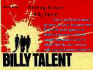 Nothing to lose Billy Talent