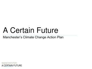 A Certain Future