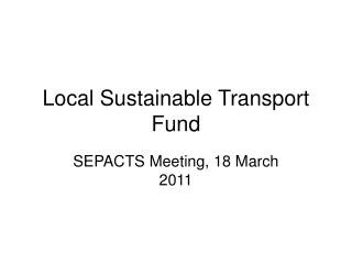 Local Sustainable Transport Fund