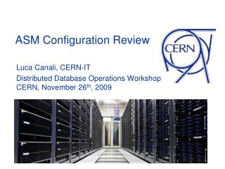 ASM Configuration Review