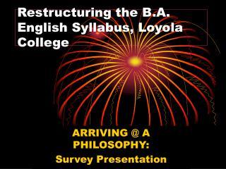 Restructuring the B.A. English Syllabus, Loyola College