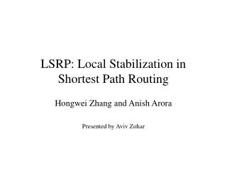 LSRP: Local Stabilization in Shortest Path Routing
