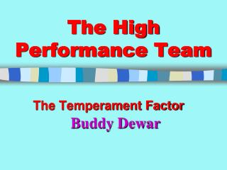 The High Performance Team