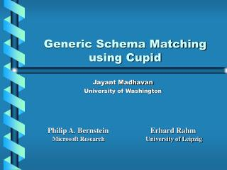 Generic Schema Matching using Cupid