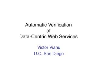 Automatic Verification  of  Data-Centric Web Services