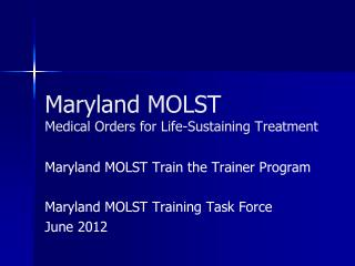 Maryland MOLST Medical Orders for Life-Sustaining Treatment