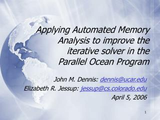 Applying Automated Memory Analysis to improve the iterative solver in the Parallel Ocean Program
