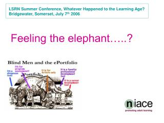 LSRN Summer Conference, Whatever Happened to the Learning Age?