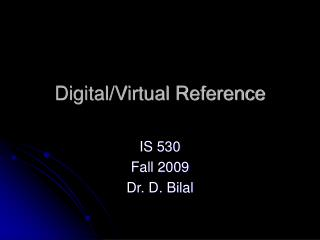Digital/Virtual Reference