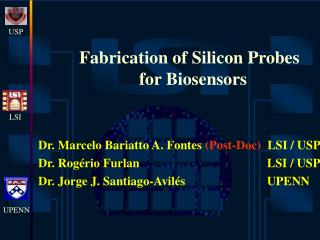 Fabrication of Silicon Probes  for Biosensors
