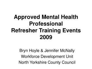 Approved Mental Health Professional Refresher Training Events 2009