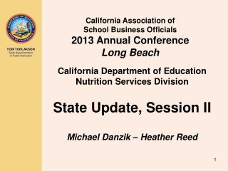 California Association of  School Business Officials  2013 Annual Conference Long Beach