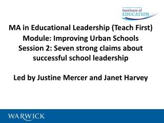 MA in Educational Leadership (Teach First) Module: Improving Urban Schools