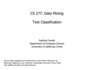 CS 277: Data Mining Text Classification