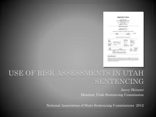 Use Of Risk Assessments in Utah Sentencing