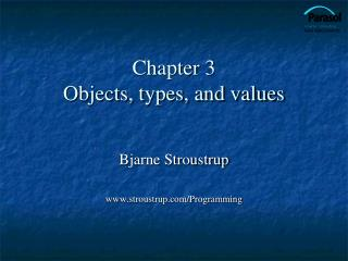 Chapter 3 Objects, types, and values
