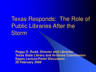 Texas Responds:  The Role of Public Libraries After the Storm