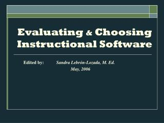 Evaluating  &  Choosing Instructional Software