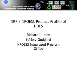 NPP / NPOESS Product Profile of HDF5