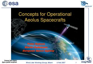 Concepts for Operational  Aeolus Spacecrafts
