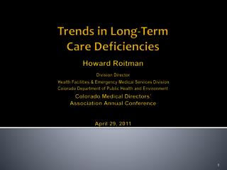 Trends  in Long-Term  Care  Deficiencies Howard Roitman Division Director