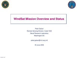 WindSat Mission Overview and Status