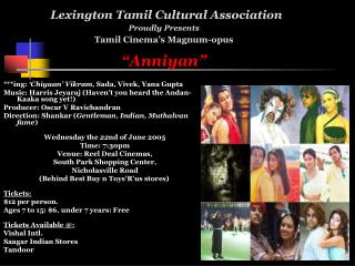 "Lexington Tamil Cultural Association Proudly Presents Tamil Cinema's Magnum-opus ""Anniyan"""