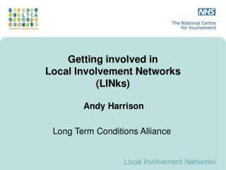 Getting involved in Local Involvement Networks (LINks)