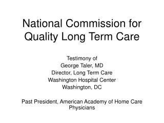 National Commission for Quality Long Term Care