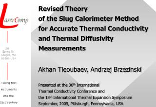 Revised Theory  of the Slug Calorimeter Method for Accurate Thermal Conductivity