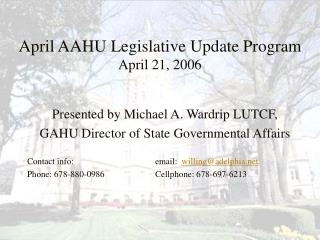 April AAHU Legislative Update Program April 21, 2006