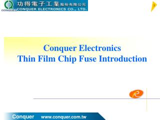 Conquer Electronics Thin Film Chip Fuse Introduction