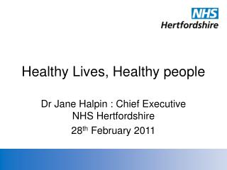 Healthy Lives, Healthy people
