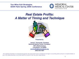 Real Estate Profits: A Matter of Timing and Technique  O